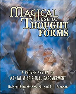 magical use of thought forms ebook