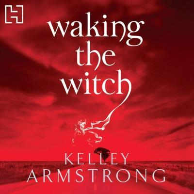 waking the witch kelley armstrong epub